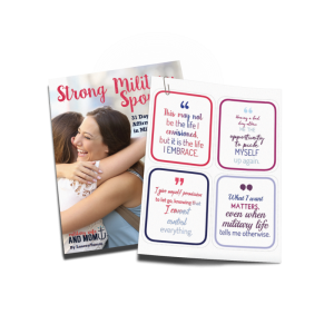 31 days of printable positive affirmations for military spouses, military wives and military girlfriends.